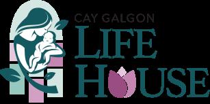 Cay Galgon Life House